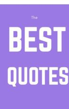 The Best Quotes from Books! by Capybara100