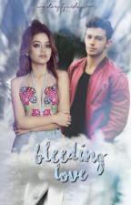 Bleeding Love | lutteo by mrslmx