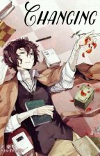 Changing (Soukoku)  One-Shot  by Aracely_547