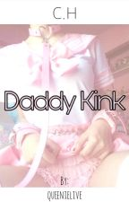 Daddy Kink by queenielive