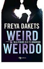 Weird and weirdo  by Freya24797