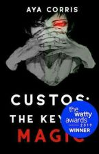 Custos: The Key Of Magic by asuka17