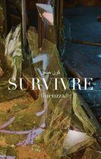 SURVIVRE [3] by fluenzza