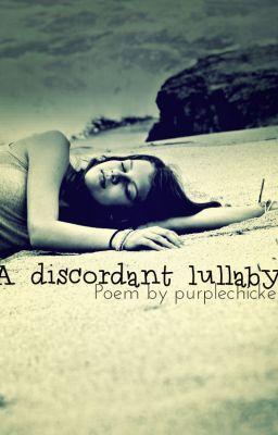 A Discordant Lullaby