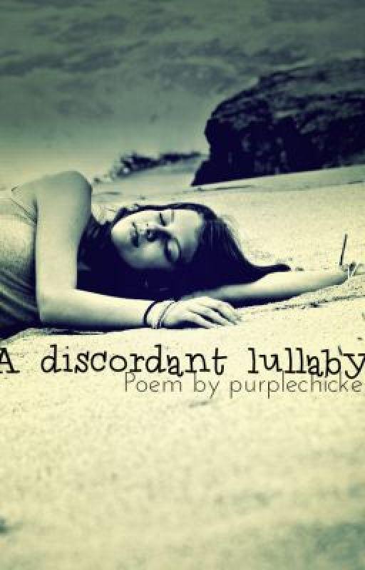 A Discordant Lullaby by purplechicken