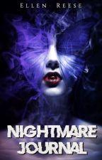 ✅ My Nightmare Journal by Ellen_Reese