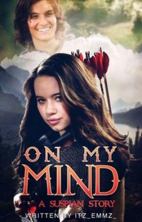 On My Mind {Suspian}  by Itz_Emmz_