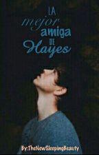 La Mejor Amiga de Hayes <<Nash Grier>> by martibabe