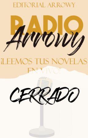 Radio Arrowy // 5pm  Hora Perú// Leemos tus novelas en VIVO by Editorial_Arrowy