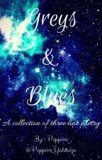 Greys & Blues by Poppins_Yahooize