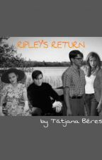 Ripley's Return by MJTatPrauber