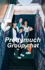 Prettymuch group chat by welphoe