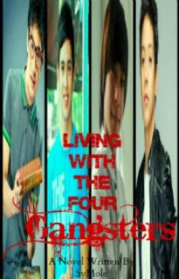 Living with the four gangsters (boyxboy)