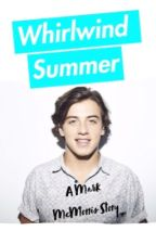 Whirlwind Summer (Mark McMorris Fan Fiction) by 19sunnyday