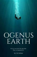 OGENUS: EARTH by WhiskeySeattle