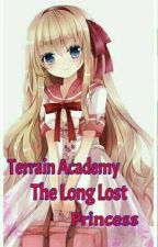 Terrain Academy: The Long Lost Princess by NMGastardo