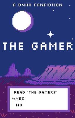 gamer Stories - Wattpad