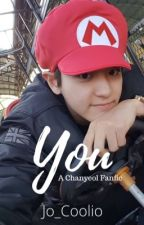 You || Chanyeol FF by Jo_Coolio