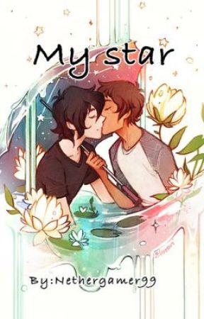 My Star~ A Klance FanFiction by NetherGamer99