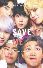 Save ME // Seokjin x BTS by MeDicenSuga