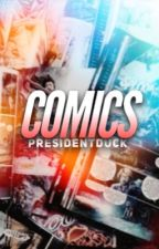 COMICS by PresidentDuck