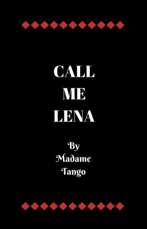 Call Me Lena by MadameTango