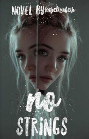 No Strings by hayelizabeth