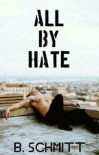All By Hate | Pausa by Babi_Schmitt