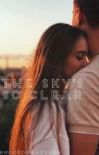 The Sky's So Clear// Zach Herron Fanfic by hookdonherron