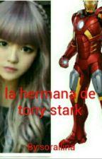 La hermana de tony stark by sorallina