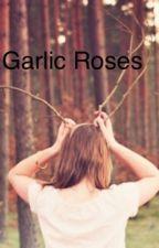 Garlic roses by Pluutoo