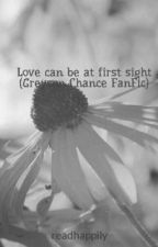 Love can be at first sight (Greyson Chance FanFic) by greydrei