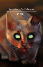 Reedstar's Selfishness (Zombie Warrior Cats) by Pure_Awesomness83