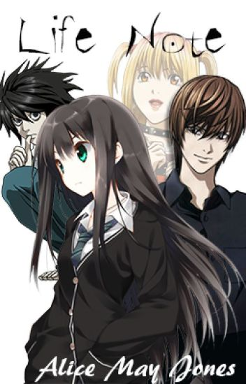 Death Note Life Note  Alice May Jones  Wattpad