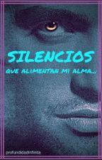 SILENCIOS QUE ALIMENTAN MI ALMA. LA FEA MÁS BELLA. by profundidadinfinita