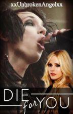 Black Veil Brides: Die For You by amnesiacluke