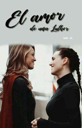 El amor de una Luthor by Sar-El