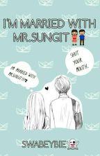 I'm married with Mr.Sungit by stayyystraykids