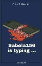 Sabela156 is typing... by fazelxx