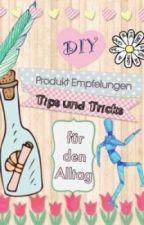 DIY, TIPP's und Tricks für den Alltag by yasmin_schirin