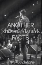 Another Shawn Mendes facts by N_Winchesters