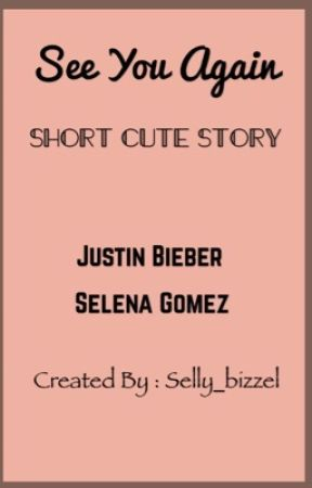 See You Again ( a very short story ) by selly_bizzel