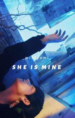 She Is Mine • Taehyung.