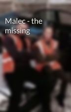 Malec - the missing by shadowdalex