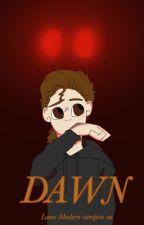 Dawn (a Lams Vampire AU) by RomanIsFabulous