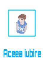 Aceea Iubire(Boy×Boy) by 7MrYellow