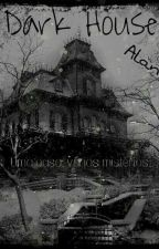 Dark House by AlanKings14