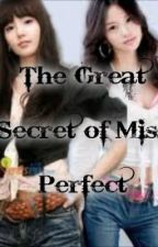 The Great Secret of Miss Perfect by macque