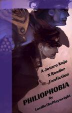 Philophobia (Jotaro Kujo X Reader) by LucilleThePlaywright