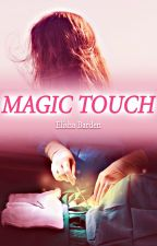 Magic Touch by ElishaBarden